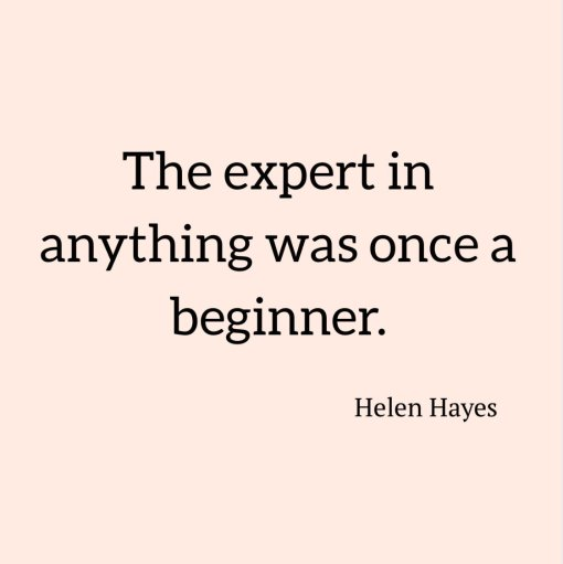 Beginner quote, Helen Hayes, kimgriffithsenglish