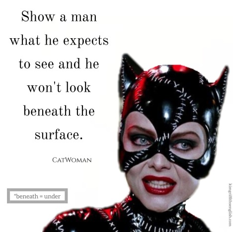 catwoman quote, Michelle pfeiffer, kimgriffithsenglish
