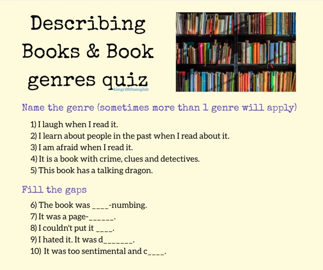 Describing books and genres Quiz. Kim Griffiths English