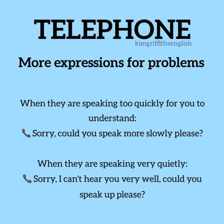 Useful telephone expressions, Kim griffithsEnglish ESL business English