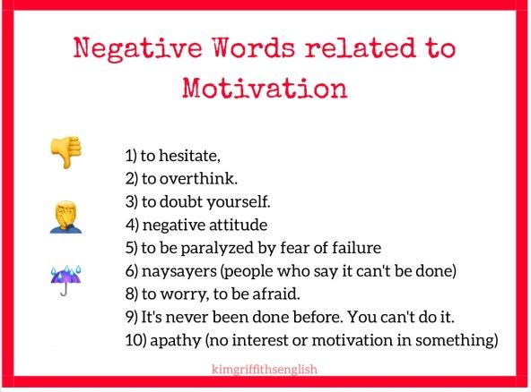 Negative vocab for motivation  kimgriffithsenglish