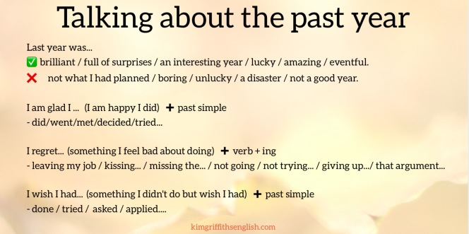 Talking about the past year expressions and grammar. Looking back and forwards, blog article for learners of English. KimGriffithsEnglish.com