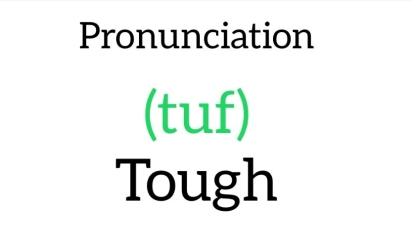 Tough, pronunciation tip, Kim Griffiths English, www.kimgriffithsenglish.com English for learner of English as a second Language