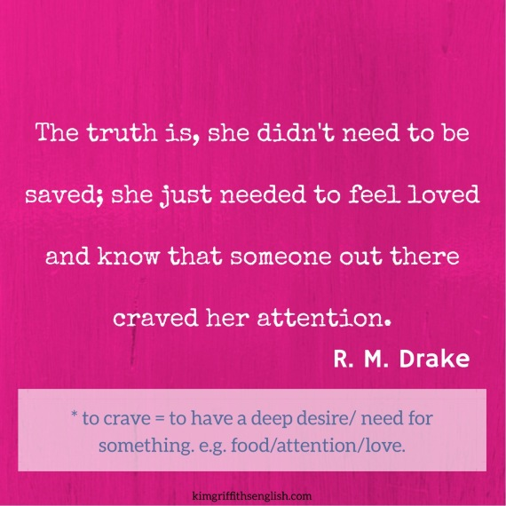 Love quote by R. M. drake. On the blog for learning English  www.kimgriffithsenglish.com