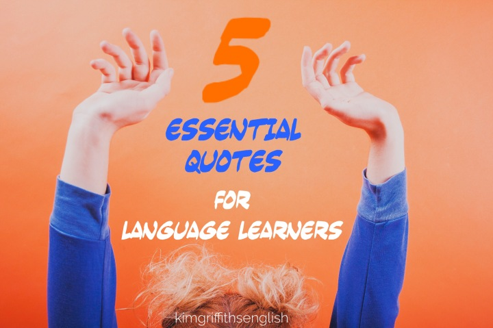 5 Essential quotes for learners! To keep motivated and sensible in their learning. kimgriffithsenglish.com the blog for learning and practicing ESL English. Great article with #motivationalquotes from Helen Hayes, Mary Ann Evans, David A. Bednar, Robert Collier and Bob Goff.