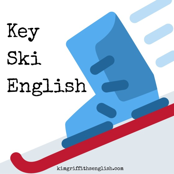 Key ski English blog. From Kimgriffithsenglish.com the blog to learn ESL English
