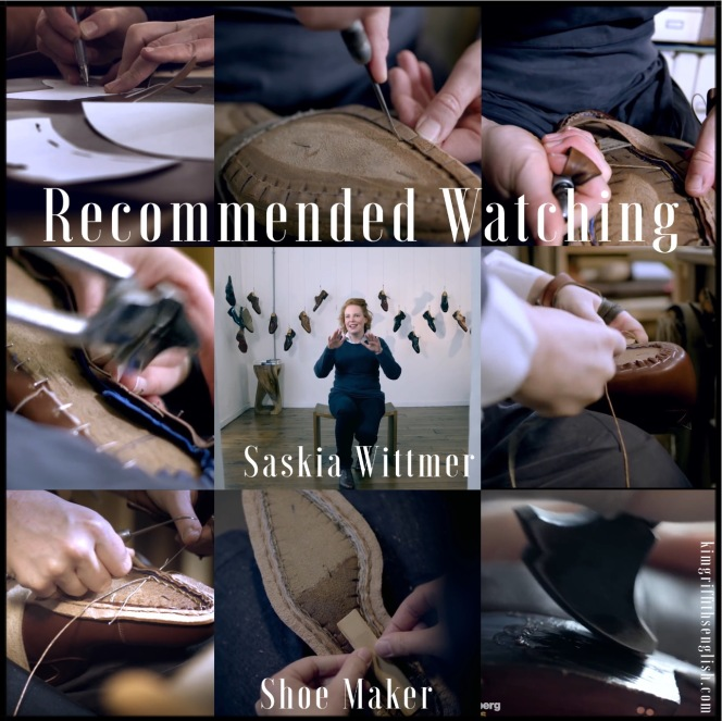 Saskia Wittmer, bespoke shoes making, recommended watching from the article If the shoe fits, kimgriffithsenglish.com. The webpage to Improve and practice your English