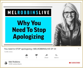 Mel Robbins on Why you need to stop apologizing, recommended on the English Teaching Blog kimgriffiths english.com