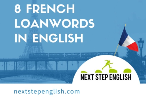 8 French loanwords in English, a fantastic article from Next Step English