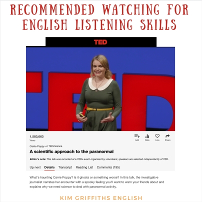 Recommended watching for listening skills with Carrie Poppy on Tedtalks. On the KimGriffithsEnglish blog, the place to learn and practice your English.