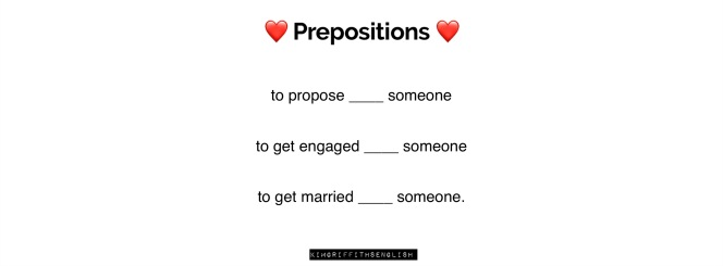 Three phrases related to romance which all use the same preposition. kimgriffithsenglish, the blog to improve your English as a secong language.
