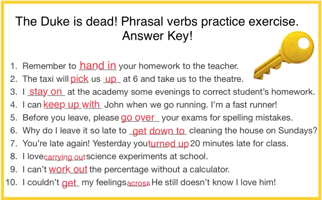 Answer key to the phrasal verb quiz in the Duke was dead teaching article by KimGriffithsEnglish.com
