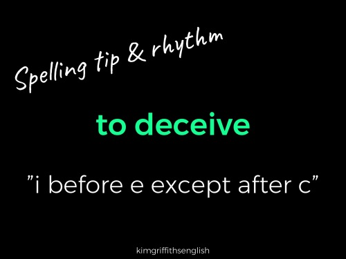 deceive spelling tip. How to describe a bad person, bad character Adjectives, idiom and more. from the English as a second language teaching blog - @kimgriffithsenglish