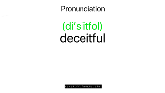 Pronunciation of deceitful. How to describe a bad person, bad character Adjectives, idiom and more. from the English as a second language teaching blog - @kimgriffithsenglish