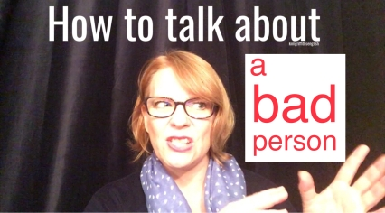 How to describe bad personality qualities. A YouTube vídeo from Kim Griffith English.