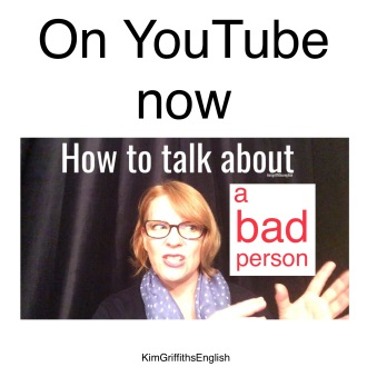YouTube video How to describe a bad person. How to describe a bad person, bad character Adjectives, idiom and more. from the English as a second language teaching blog - @kimgriffithsenglish
