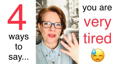 YouTube English class -  4 great ways to say you are very tired. From the English as second language teaching blog @kimgriffithsenglish